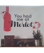 WINE Theme WALL DECAL You had me at Merlot repositionable black red Bott... - $10.99
