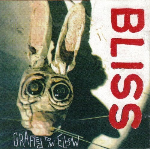 Grafted to an Elbow by Bliss Cd
