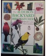 Audubon Backyard Birdwatcher Birdfeeders and Bird Gardens Kress Hardcove... - $9.99