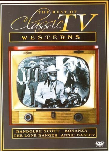 The Best Of Classic TV Westerns Randolph Scott, Bonanza, The Lone Ranger, Dvd