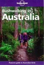 Lonely Planet Bushwalking in Australia Chapman, John and Chapman, Monica