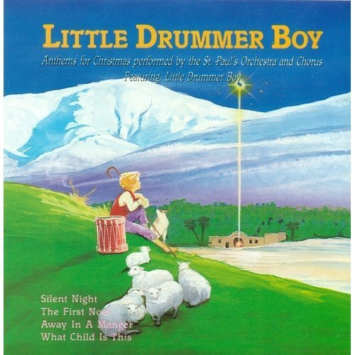 The Little Drummer Boy  By St. Paul's Orchestra and Chorus Cd
