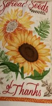 FALL SUNFLOWER KITCHEN TOWEL Spread Seeds of Thanks Thanksgiving NEW image 2