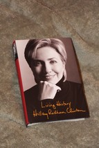 Hillary Clinton Living History signed autograph 1st edition book - $59.00