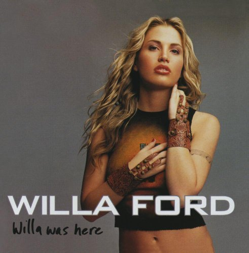 Willa Was Here by Willa Ford Cd