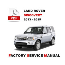 2013 - 2015 Land Rover Discovery 4 LR4 L319 Repair Workshop Service Manual - $14.95