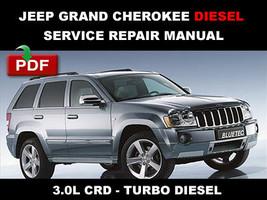 Jeep Grand Cherokee 2005 - 2008 3.0L Crd Bluetec Diesel Service Repair Manual - $14.95
