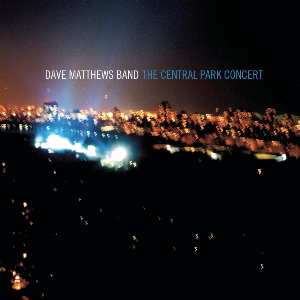 The Central Park Concert By Dave Matthews Band Cd