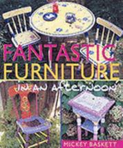 Fantastic Furniture one Afternoon by Mickey Baskett 2001 Hardcover Free Ship USA - $8.63