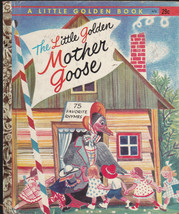 The Little Golden Mother Goose Little Golden Book #472 5th Print Rojanko... - $12.02