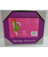 Photo Picture Frame LIFE IS SHORT MAKE FUN OF IT NWT Purple Table Top - $12.86