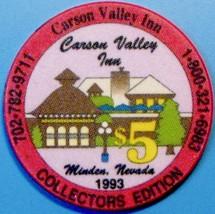 $5 Casino Chip. Carson Valley Inn, Minden, NV. Collector's Edition 1993. L92. - $6.50