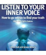 Listen to Your Inner Voice James Wawro & Ellen Hall 2002 Paperback Free ... - $8.63