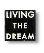 Rustic Wooden Sign  Living The Dream 11 x 11  Distressed Style  Item 3328 * - $27.00