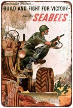 Join the SEABEES Vintage Look Reproduction Meta... - $18.95