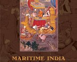 Maritime India: Trade, Religion and Polity in the Indian Ocean [Paperback] [J...