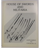 House of Swords and Militaria Supplement to Catalog No. 13 - $6.99