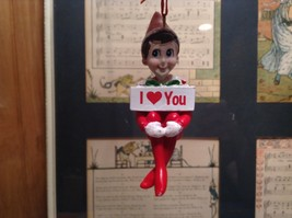 Dept 56 - Elf on the Shelf - with I LOVE heart YOU banner  Christmas Ornament
