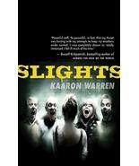 Slights by Kaaron Warren 2010 Psychological Thriller Horror PB Book NEW - $7.99