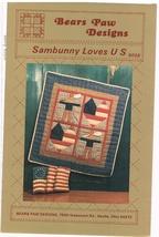 Sambunny Loves Us Applique Quilting Wall Hanging Craft Pattern - $6.99