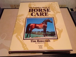 The Complete Book Of Horse Care by Tim Hawcroft