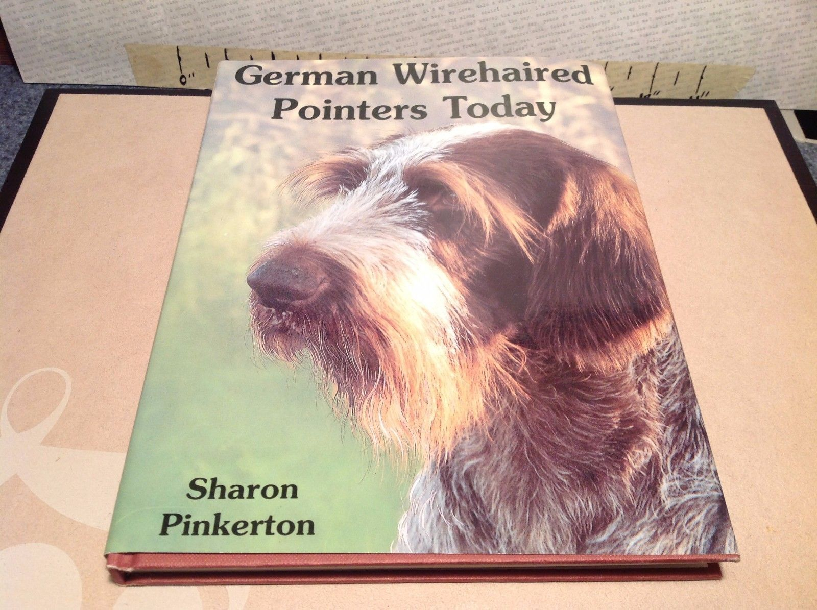 German Wirehaired Pointers Today Book by Sharon Pinkerton