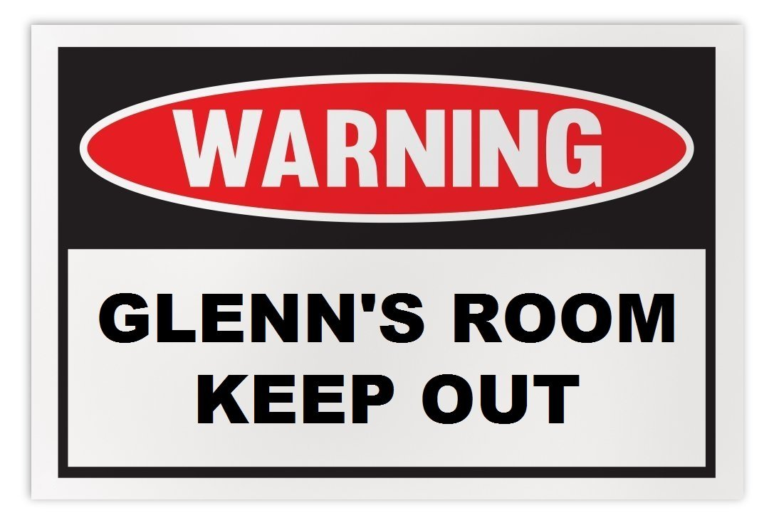 Personalized Novelty Warning Sign: Glenn's Room Keep Out - Boys, Girls, Kids, Ch