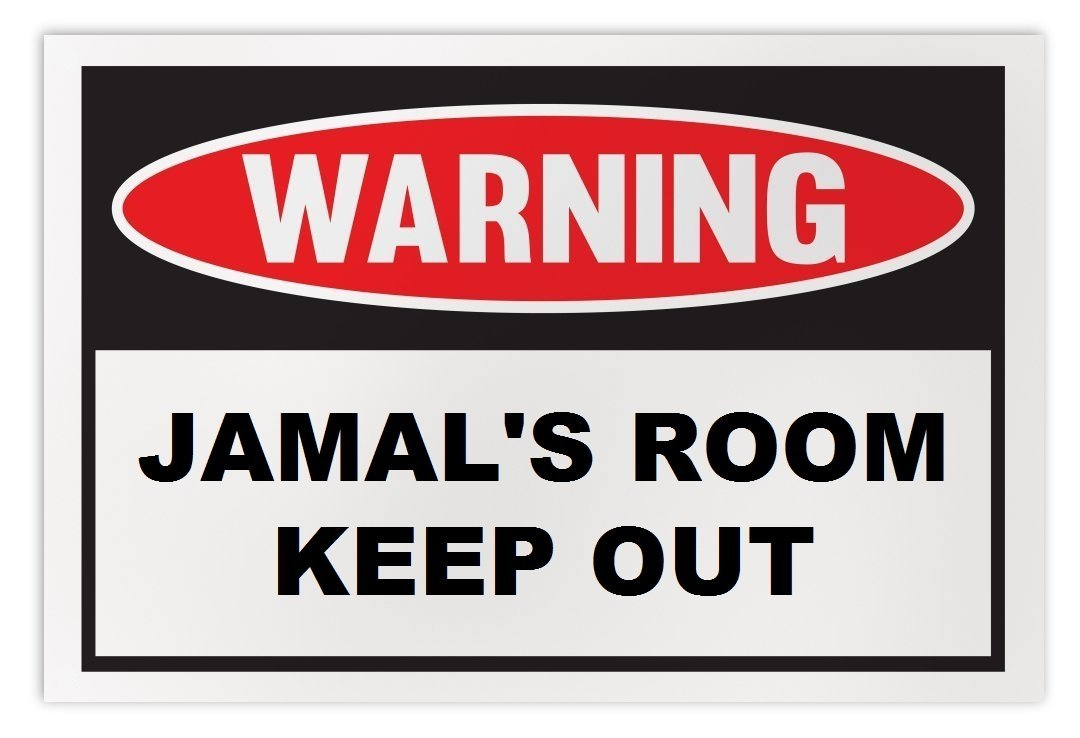 Personalized Novelty Warning Sign: Jamal's Room Keep Out - Boys, Girls, Kids, Ch