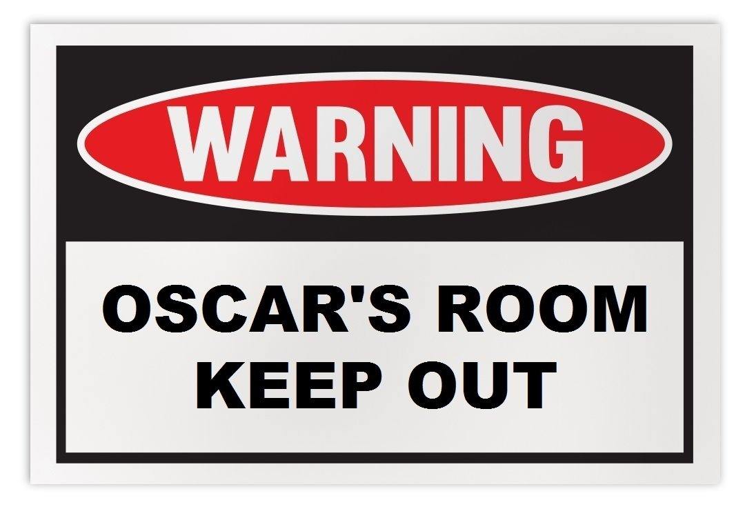 Personalized Novelty Warning Sign: Oscar's Room Keep Out - Boys, Girls, Kids, Ch