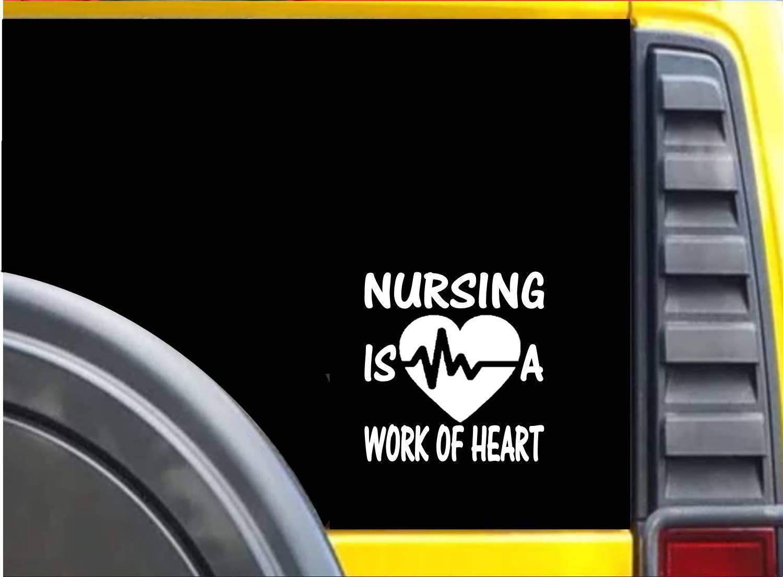 """Nursing Work of Heart Sticker K616 6"""" vinyl sticker nurse decal"""