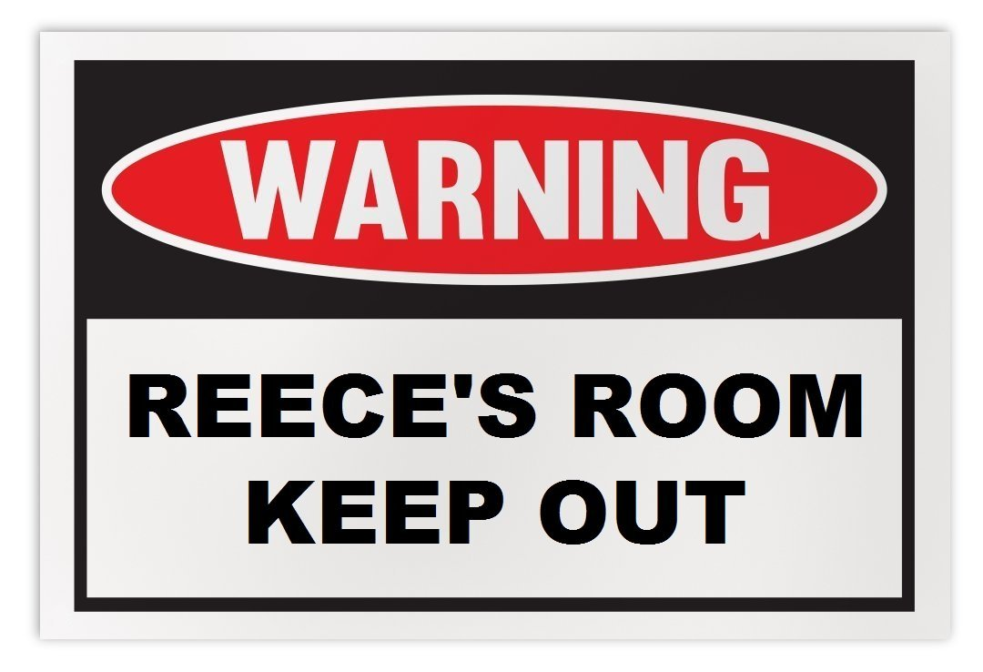 Personalized Novelty Warning Sign: Reece's Room Keep Out - Boys, Girls, Kids, Ch