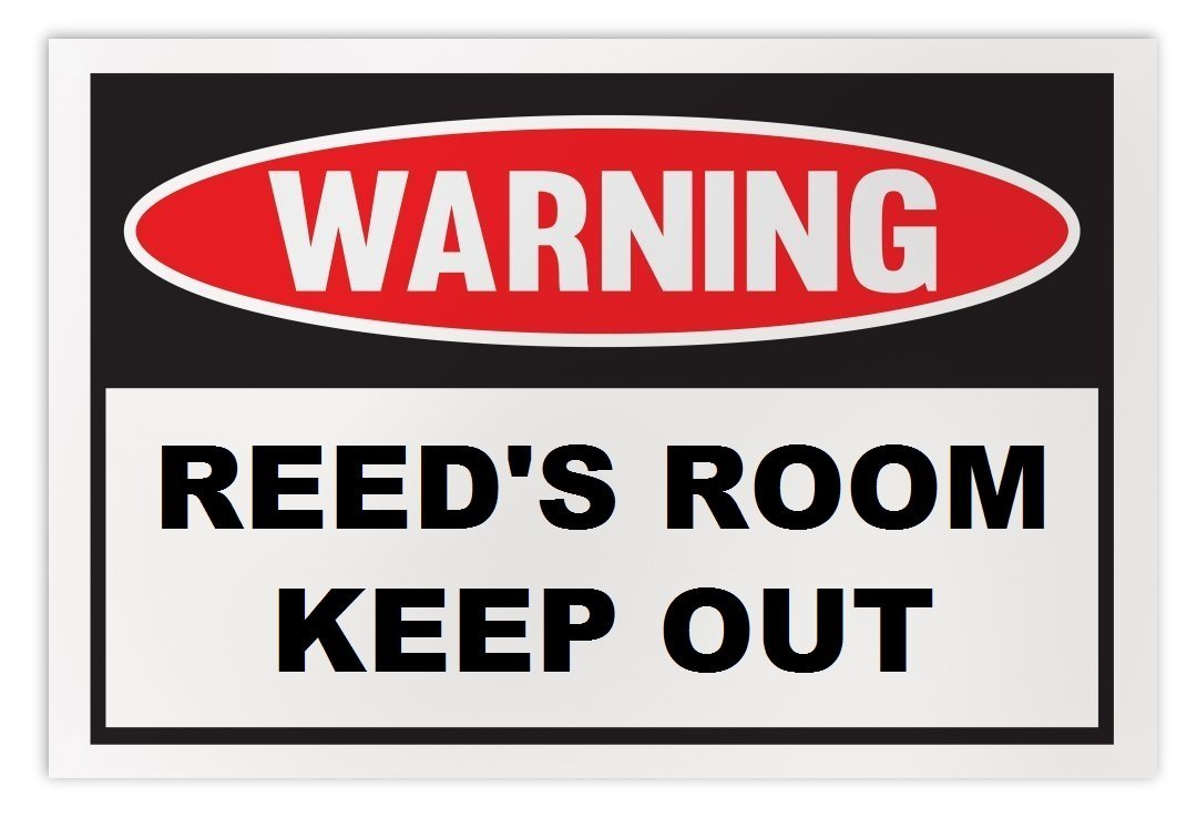 Personalized Novelty Warning Sign: Reed's Room Keep Out - Boys, Girls, Kids, Chi