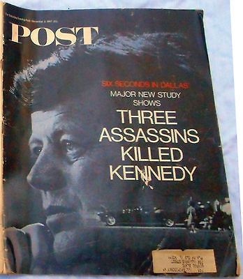 Saturday Evening Post 3 Assassins Killed Kennedy Deceember 2, 1967 Magazine JFK