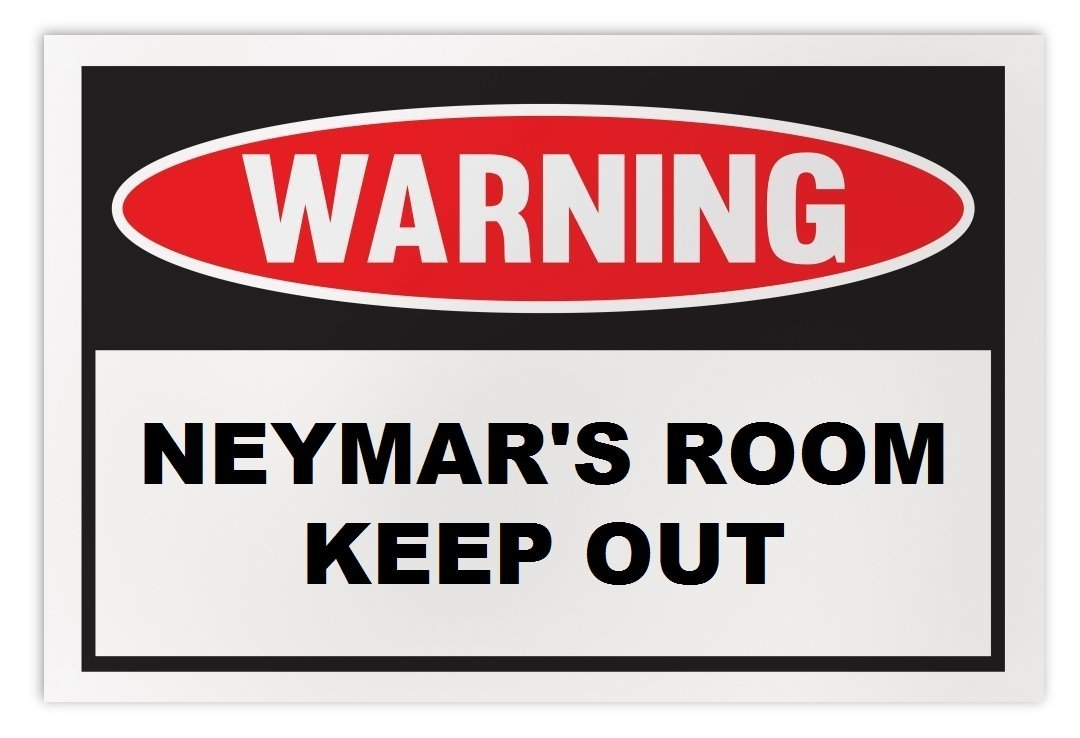 Personalized Novelty Warning Sign: Neymar's Room Keep Out - Boys, Girls, Kids, C