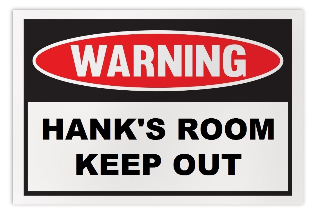 Personalized Novelty Warning Sign: Hank's Room Keep Out - Boys, Girls, Kids, Chi
