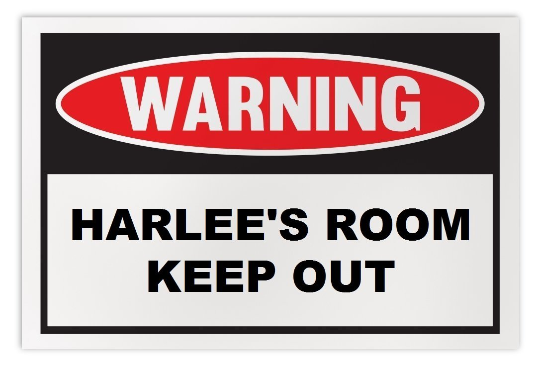 Personalized Novelty Warning Sign: Harlee's Room Keep Out - Boys, Girls, Kids, C