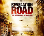 Revelation Road The Beginning Of The End Movie Poster 18'' X 28''