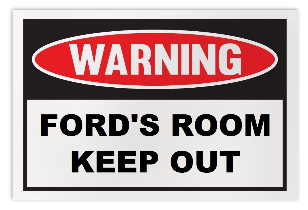 Personalized Novelty Warning Sign: Ford's Room Keep Out - Boys, Girls, Kids, Chi