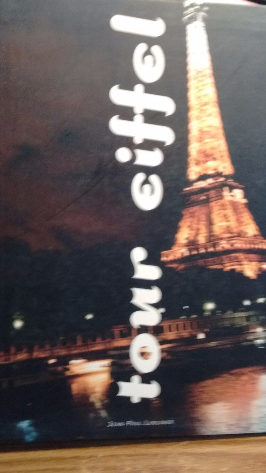 Tour Eiffel: Un Voyage Immobile by Jean-Paul Lubliner (2000, Book, Illustrated)