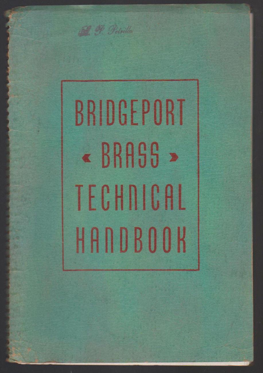 Bridgeport Brass Technical Handbook 1953 Conn