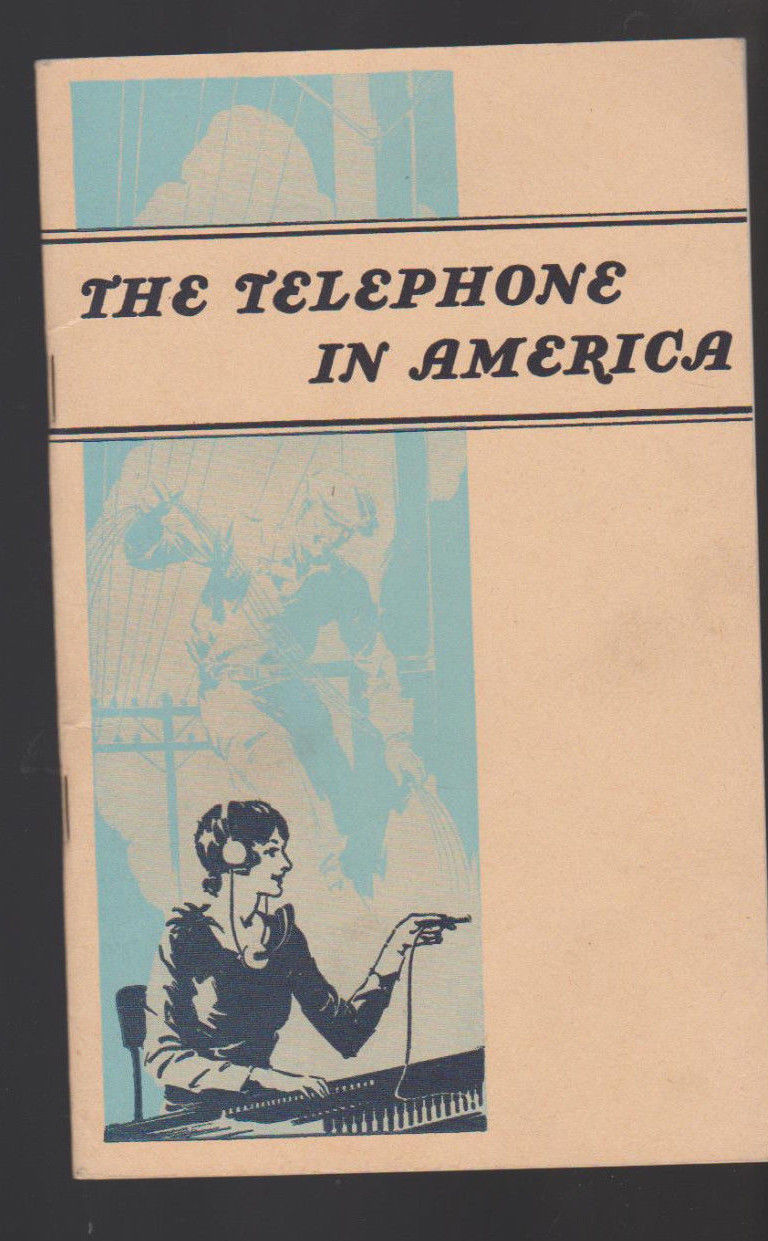 The Telephone in America Booklet 1944 AT&T American Telephone & Telegraph
