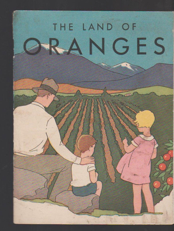 The Land of Oranges 1930 California Fruit Growers Exchange Coloring Book