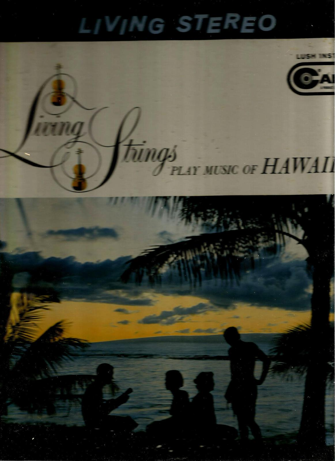 LIVING STRINGS  * PLAYS THE MUSIC OF HAWAII *  LP  STEREO