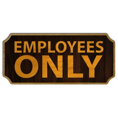 Employees only wood sign