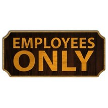 Employees Only Wood Plaque Kolorcoat™ Sign - $39.99