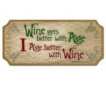 Sign wood wine age better thumb155 crop