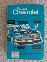 book FIX YOUR CHEVROLET by BILL TOBOLDT (1766) it is for V8 and 6, 1978 ... - $6.99
