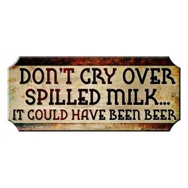 Spilled milk wood sign