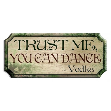 You can dance wood bar sign1