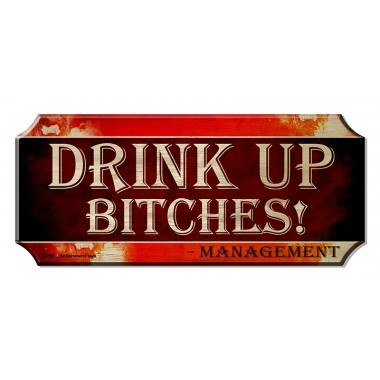 Drink up bitches wood bar sign1